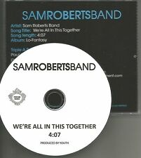 SAM ROBERTS BAND We're all in this together PROMO radio DJ CD single 2014 Canada