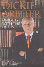 On Duty with the Queen BRAND NEW BOOK by Dickie Arbiter (Hardback 2014)