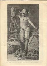 Stampa antica PESCATORE DI NAPOLI all'opera con le reti 1893 Old antique print