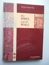 Die Bibel und die Pfalz 2005