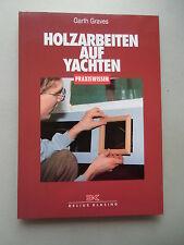 Holzarbeiten auf Yachten Praxiswissen 1. Auflage 2000 Schiffbau