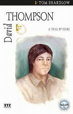 David Thompson: A Trail by Stars (The Quest Library)-ExLibrary