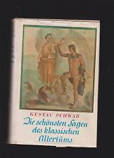 Die schönsten Sagen des klassischen Altertums. Schwab, Gustav: 1937