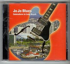 (GX846) Jo Jo Blues, Somewhere In Long Beach - 2002 CD