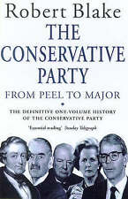 The Conservative Party from Peel to Major by Robert Blake