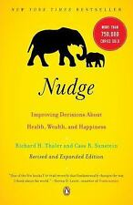 Nudge: Improving Decisions About Health, Wealth, and Happiness, Richard H. Thale