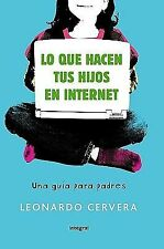 Lo que hacen tus hijos en internet /What Your Children are doing on the Internet