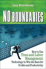 No Boundaries: How to Use Time and Labor Management Technology to Win the Race f