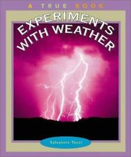 Experiments with Weather (True Books: Science Experiments)-ExLibrary