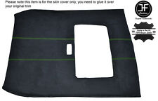 GREEN STITCH SUNROOF ROOF HEADLINING PU SUEDE COVER FITS ROVER 25 MG ZR 99-05