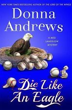 Die Like an Eagle: A Meg Langslow Mystery (Meg Langslow Mysteries), Andrews, Don