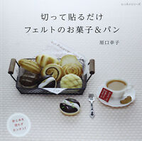 Felt Sweets and Breads without Needles and Threads - Japanese Craft Book