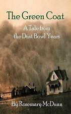 The Green Coat: A Tale from the Dust Bowl Years