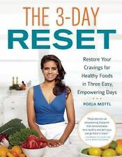 The 3-Day Reset: Restore Your Cravings For Healthy Foods in Three Easy, Empoweri