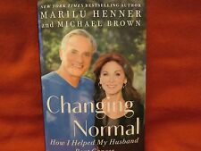 SIGNED MARILU HENNER Changing Normal:How I Helped My Husband Beat Cancer HC 2016