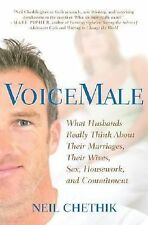 VoiceMale: What Husbands Really Think About Their Marriages, Their Wives, Sex, H