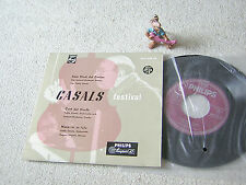 "Casals Festival prades GER 7""ep + ps philips 409 008 AE, pablo Casals Istomin E."