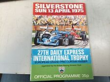 1975 SILVERSTONE PROGRAMME 13/4/75 - F1 DAILY EXPRESS INTERNATIONAL TROPHY