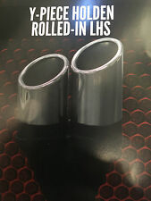 "Twin 3"" (76mm) OUT 2 1/4"" (57mm)IN Y-PIECE HOLDEN ROLLED LHS CHROME EXHAUST TIP"