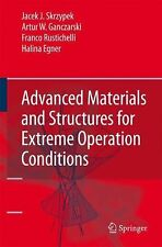 Advanced Materials and Structures for Extreme Operating Conditions by Halina...