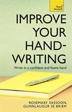Improve Your Handwriting by Gunnlaugur S. E. Briem and Rosemary Sassoon...