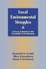 Local Environmental Struggles : Citizen Activism in the Treadmill of...
