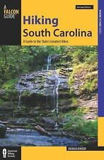 State Hiking Guides: South Carolina - Hiking : A Guide to the State's...