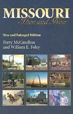 Missouri Then and Now, New and Enlarged Edition