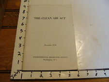 Vintage paper: THE CLEAN AIR ACT DECEMBER 1970 ENVIRONMENTAL PROTECTION AGENCY