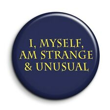 Beetlejuice Strange and Unusual Quote 38mm/1.5 inch Funny Button Pin Badge