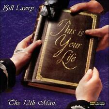 The 12th Man Bill Lawry....This Is Your Life  (CD, Dec-2006, EMI Music