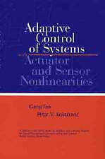 Adaptive Control of Systems with Actuator and Sensor Nonlinearities, Gang Tao