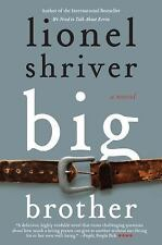 Big Brother By Lionel Shriver With P.S. Insights, Interviews And More Free Ship