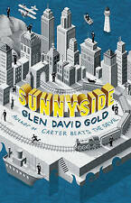 Sunnyside, By Glen David Gold, (Hardback Fiction Book )