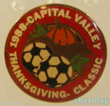 VTG Soccer Ball Sports CAPITAL VALLEY THANKSGIVING  80s Hat Pin Badge Pinback