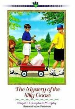 The Mystery of the Silly Goose (Three Cousins Detective Club) (Book 10)