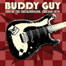 Buddy Guy - Live At The Checkerboard Lounge 1979 [New CD]