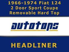 1966-1974 Fiat 124 2 Door Coupe Removable Hard Top Headliner Head Liner