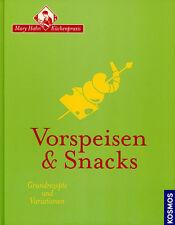 Vorspeisen und Snacks Kochbuch Mary Hahn Küchenpraxis NEU
