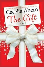 The Gift by Cecelia Ahern (2010, Hardcover)