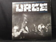 Urge -  Listen Carefully To The Powerfull Urge Outburst