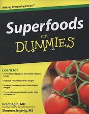 Superfoods for Dummies by Shereen Jegtvig and Brent Agin (2009, Paperback)