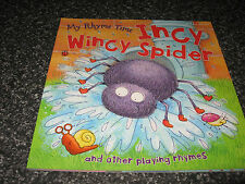 INCY WINCY SPIDER AND OTHER PLAYING RHYMES BY MILES  KELLY SOFTCOVER B/NEWEW
