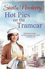 Hot Pies on the Tram Car: The perfect book to warm those wi..., Newberry, Sheila
