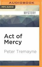 Sister Fidelma: Act of Mercy by Peter Tremayne (2016, MP3 CD, Unabridged)