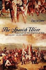 Spanish Ulcer : A History of the Peninsular War by David Gates (2001, Paperback)