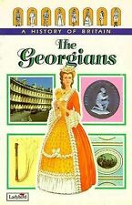 The Georgians (Ladybird History of Britain), Wood, Tim, Good Book