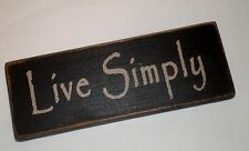 "Rustic Primitive Country Wood sign ""Live Simply"" home decor"