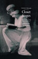 Closet Stages: Joanna Baillie and the Theater Theory of British Romant-ExLibrary
