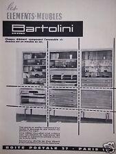 PUBLICITÉ 1961 BARTOLINI LES ÉLÉMENTS MEUBLES CRÉEZ VOUS MÊME - ADVERTISING